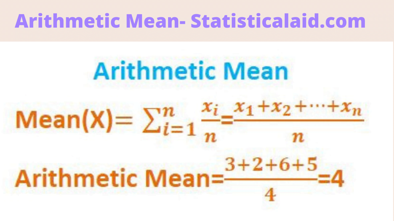 Arithmetic Mean definition, formula and applications